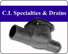 C.I. SPECIALTIES & DRAINS