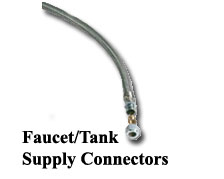 FAUCET/TANK SUPPLY CONNECTORS